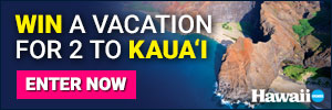 Enter to win a vacation to Kauai