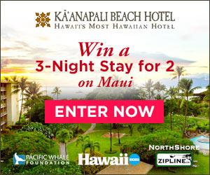 Enter to win a Kaanapali Beach Hotel Hawaiian Getaway for Two