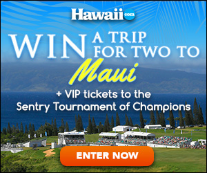 Enter to win a trip to Maui and see the Sentry Tournament of Champions Golf Tournament