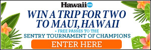 Win a Trip for Two to Maui, Hawaii see The Sentry Tournament of Champions