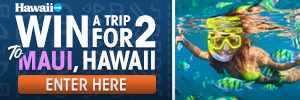 Win a Trip for Two to Maui, Hawaii
