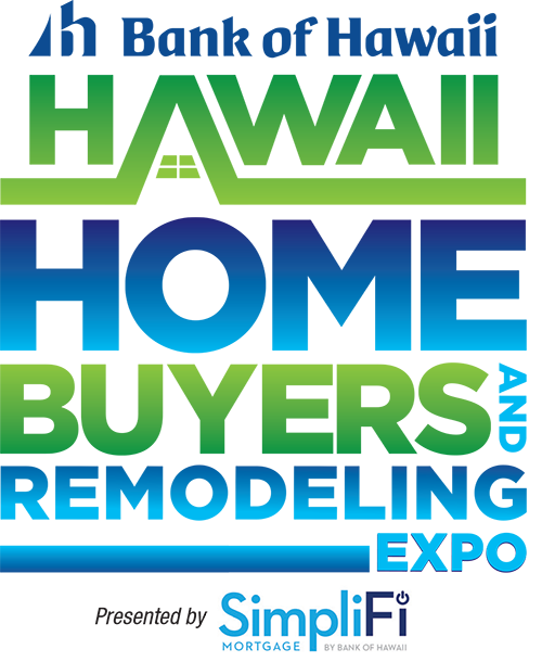 Hawaii Homebuyers and Remodeling Expo - One stop shop for homebuyers & homeowners