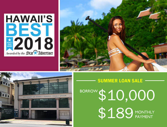 For a limited time only, The University of Hawai`i Federal Credit Union ( UHFCU) is offering a special Personal Loan rate as low as 4.50% APR for up to 5 ...