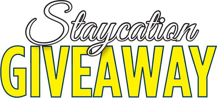 Ultimate Staycation Giveaway